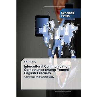 Intercultural Communication Competence among Yemeni English Learners by AlSofy Bakr