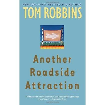 Another Roadside Attraction by Tom Robbins - 9780553349481 Book