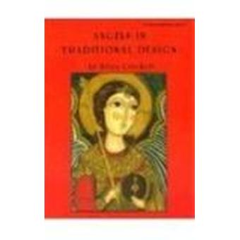 Angels in Traditional Design by Silvia Cruckett - 9780880450867 Book