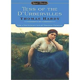 Tess of the D'Urbervilles - A Pure Woman by Thomas Hardy - Marcelle Cl