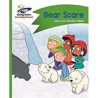 Reading Planet - Bear Scare - Green - Comet Street Kids by Adam Guilla