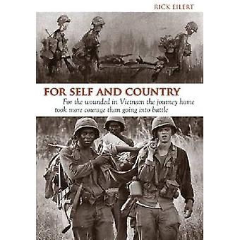 For Self and Country - For the Wounded in Vietnam the Journey Home Too