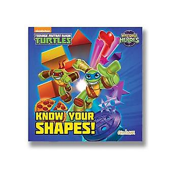 Half-Shell Heroes Know Your Shapes! - 9781910917121 Book