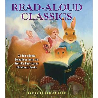 Read-Aloud Classics - 24 Ten-Minute Selections from the World's Best-L