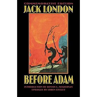 Before Adam by Jack London - 9780803279933 Book