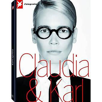 Claudia Schiffer by Karl Lagerfeld - 9783570199008 Book
