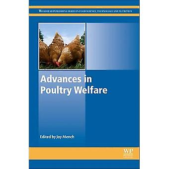 Advances in Poultry Welfare by Joy Mench