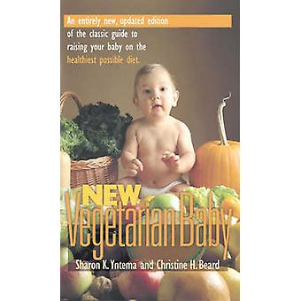 New Vegetarian Baby by Yntema & Sharon K.
