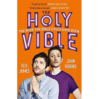 Elis and John Present the Holy Vible by Elis James