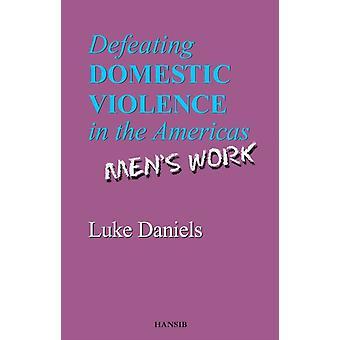 Besegra våld i hemmet i Amerika av Luke Daniels