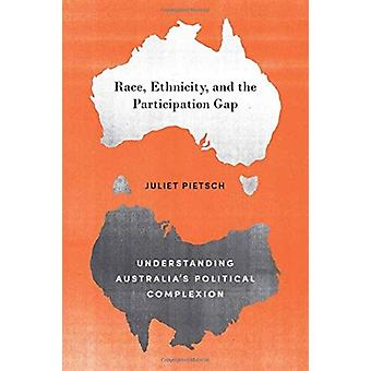 Race Ethnicity and the Participation Gap by Juliet Pietsch
