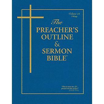 The Preachers Outline  Sermon Bible  Vol. 13 2 Kings King James Version by Worldwide & Leadership Ministries