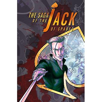 Saga Of The Jack Of Spades The Volume 1 by Chase Kantor & Illustrated by Daniel Schneider