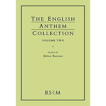English Anthem Collection Volume Two by Burrows & Helen