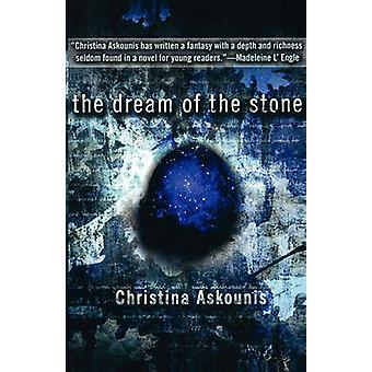 The Dream of the Stone by Askounis & Christina