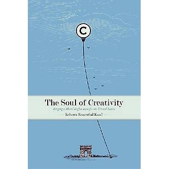 The Soul of Creativity - Forging a Moral Rights Law for the United Sta