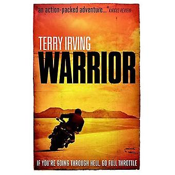 Warrior Book 2 in the Freelancer Series by Irving & Terry
