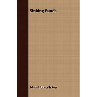 Sinking Funds by Ross & Edward Alsworth
