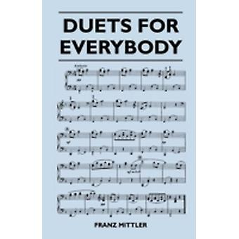 Duets for Everybody by Mittler & Franz