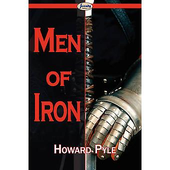 Men of Iron by Pyle & Howard