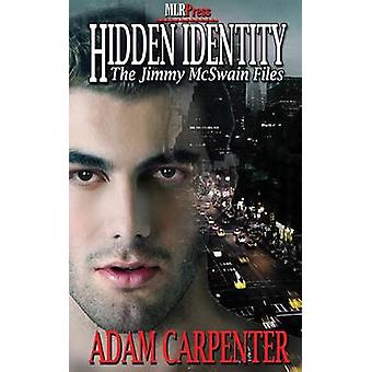 Hidden Identity by Carpenter & Adam