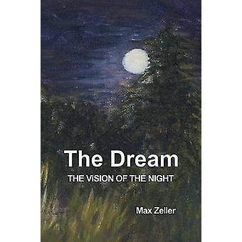 The Dream The Vision of the Night by Zeller & Max