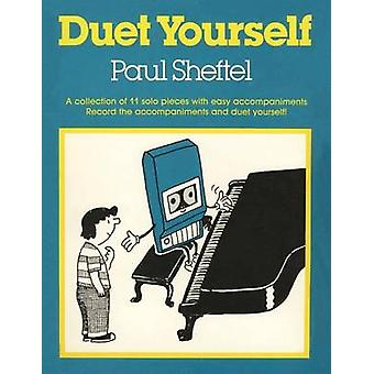 Duet Yourself by Sheftel & Paul