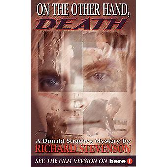 On the Other Hand Death by Stevenson & Richard