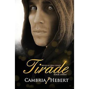 Tirade by Hebert & Cambria M.