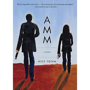 A M M by Totem & Nick