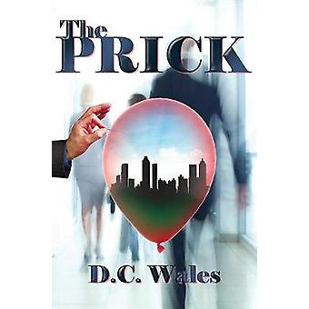 The Prick by Wales & D.C.