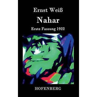 Nahar by Ernst Wei