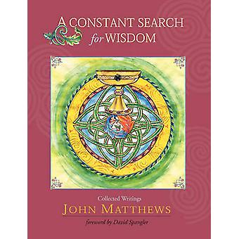 A Constant Search for Wisdom by Matthews & John