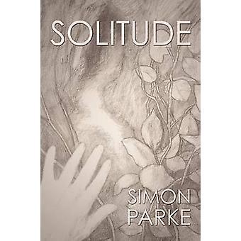 Solitude by Parke & Simon