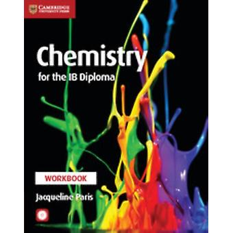 Chemistry for the IB Diploma Workbook with CDROM
