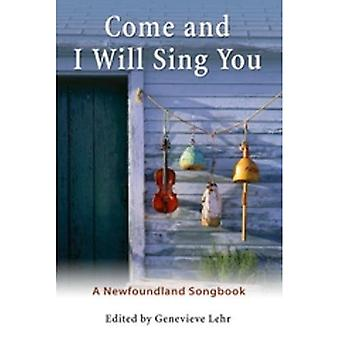 Come and I Will Sing You:� A Newfoundland Songbook