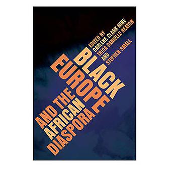 Black Europe and the African Diaspora by Darlene Clark Hine - 9780252