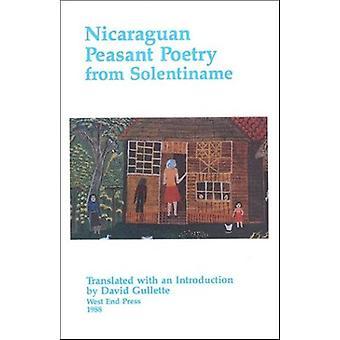 Poésie paysanne nicaraguayenne de Solentiname par David Gullette - 978093