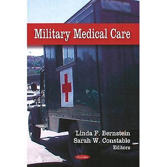 Sotilaallinen sairaanhoito Linda F. Bernstein - Sarah W. Konstaapeli - 97