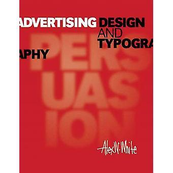 Reclame Ontwerp en Typografie door Alex W. White - 9781621534815 Bo