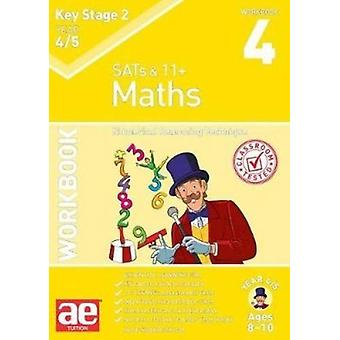 KS2 Maths Year 4/5 Workbook 4 - Numerical Reasoning Technique by Dr St