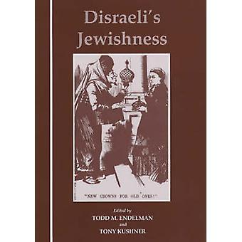 Disraeli's Jewishness by Todd M. Endelman - 9780853033660 Book