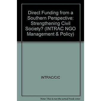 Direct Funding from a Southern Perspective - Strengthening Civil Socie