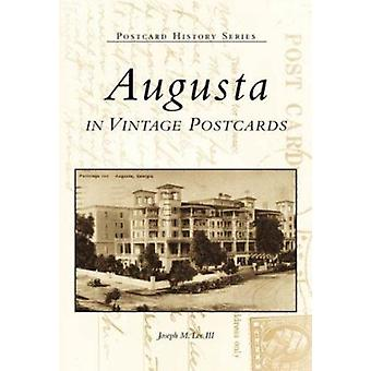 Augusta in Vintage Postcards by Joseph M Lee - 9780738554204 Book
