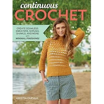 Continuous Crochet by Omdahl & Kristin