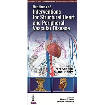 Handbook of Interventions for Structural Heart and Peripheral Vascula
