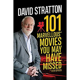 101 Marvellous Movies by David Stratton - 9781760632120 Book