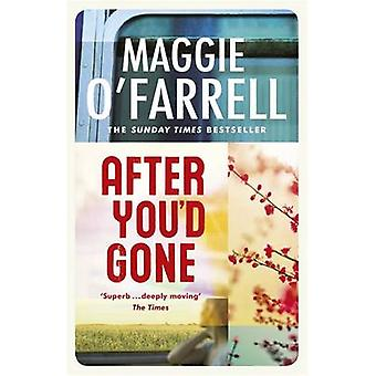 After You'd Gone by Maggie O'Farrell - 9780747268161 Book