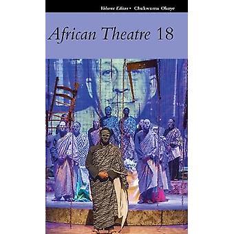 African Theatre 18 by Chukwuma Okoye - 9781847012364 Book