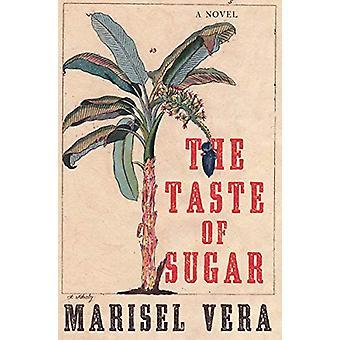 The Taste of Sugar - A Novel by Marisel Vera - 9781631497735 Book